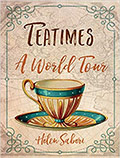Tea Times - A World Tour